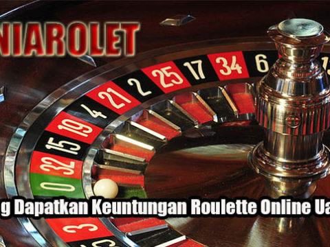 Peluang Dapatkan Keuntungan Roulette Online Uang Asli